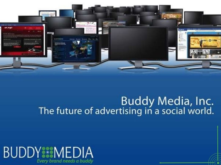 Buddy Media -- Every Brand Needs A Buddy