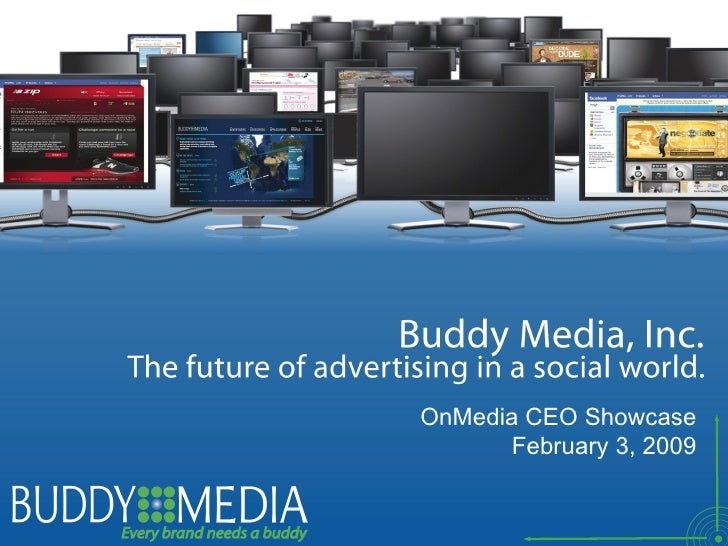 Buddy Media OnMedia CEO Presentation Deck
