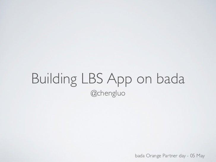 Build Location Based App on bada