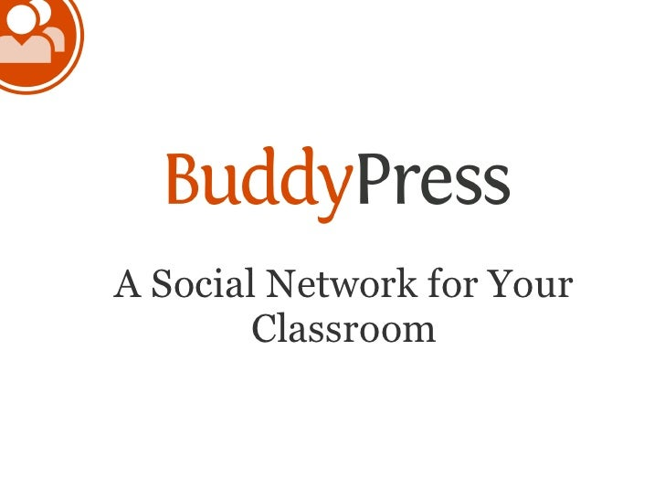 BuddyPress: A Social Network for your Classroom
