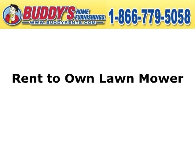 Lawn Mower Company Rent to Own Lawn Mower