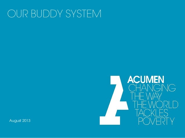 OUR BUDDY SYSTEM August 2013