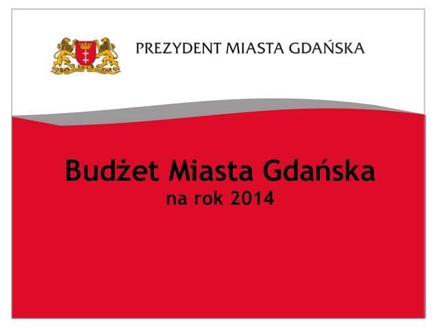Budżet miasta gdańska 2014