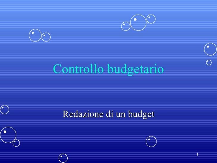 Controllo budgetario Redazione di un budget