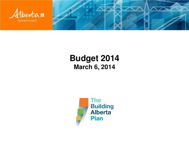 Budget 2014 - The Building Alberta Plan