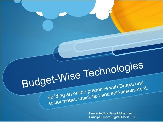 Budget wise technologies