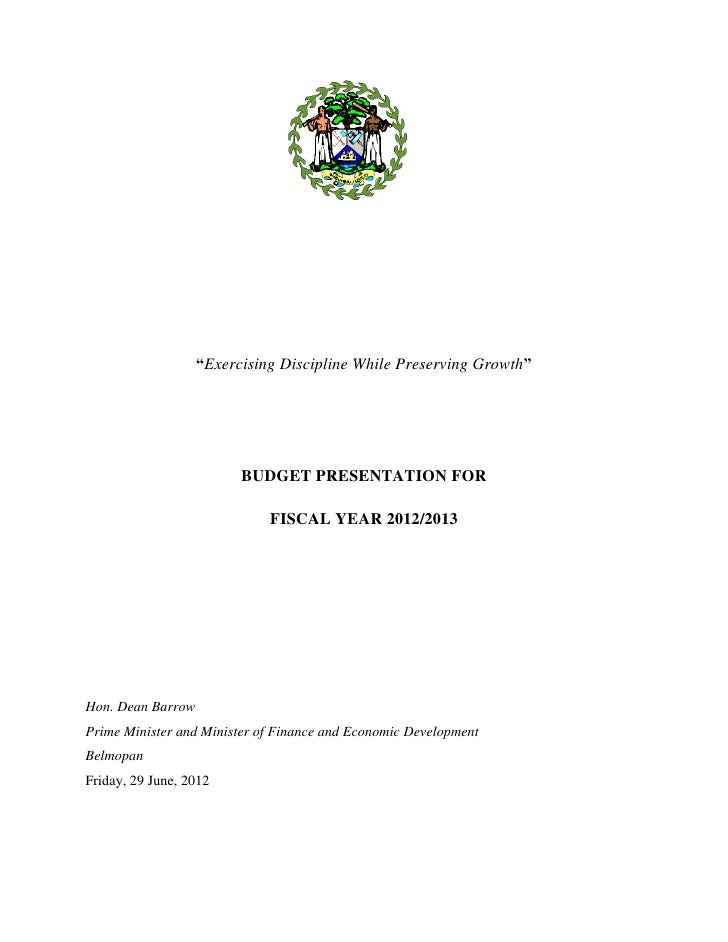Government of Belize Budget 2012-2013: P. M.'s Presentation