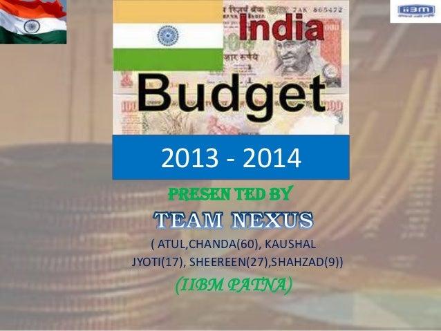 2013 - 2014     Presen ted by   ( ATUL,CHANDA(60), KAUSHALJYOTI(17), SHEEREEN(27),SHAHZAD(9))      (IIBM PATNA)