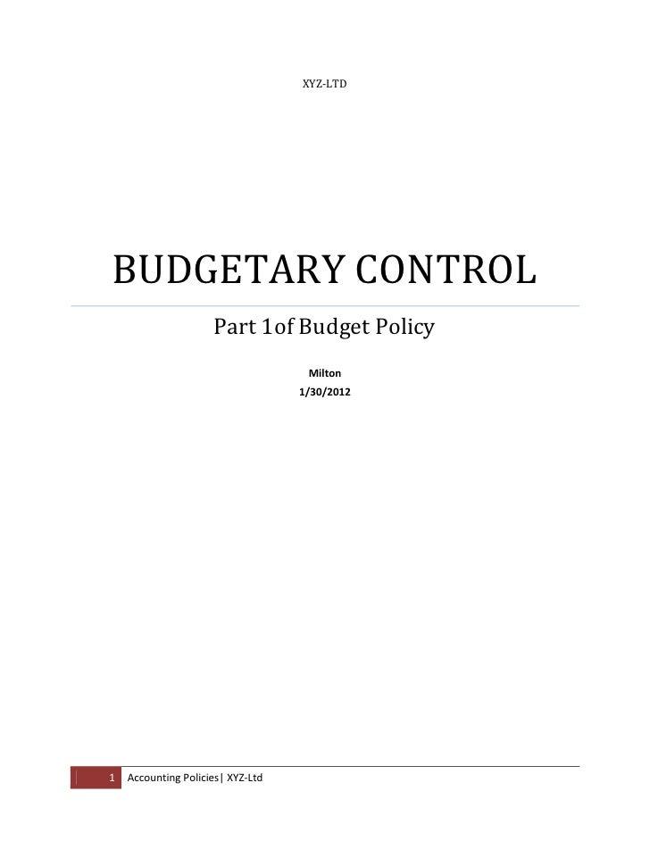 XYZ-LTDBUDGETARY CONTROL                     Part 1of Budget Policy                                    Milton             ...