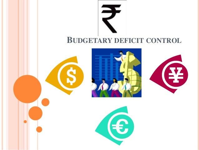 BUDGETARY DEFICIT CONTROL