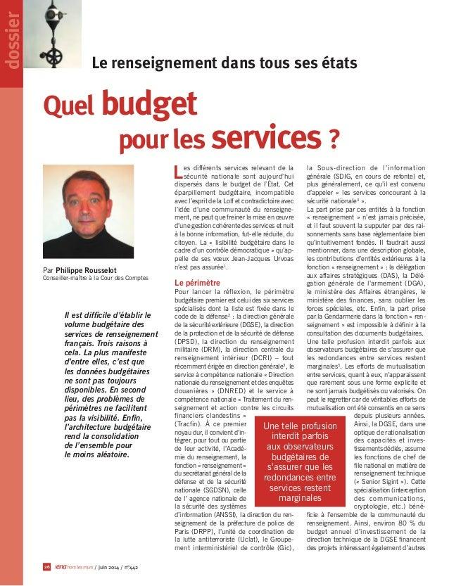 Le renseignement dans tous ses états dossier 26 / juin 2014 / n°442 Par Philippe Rousselot Conseiller-maître à la Cour des...