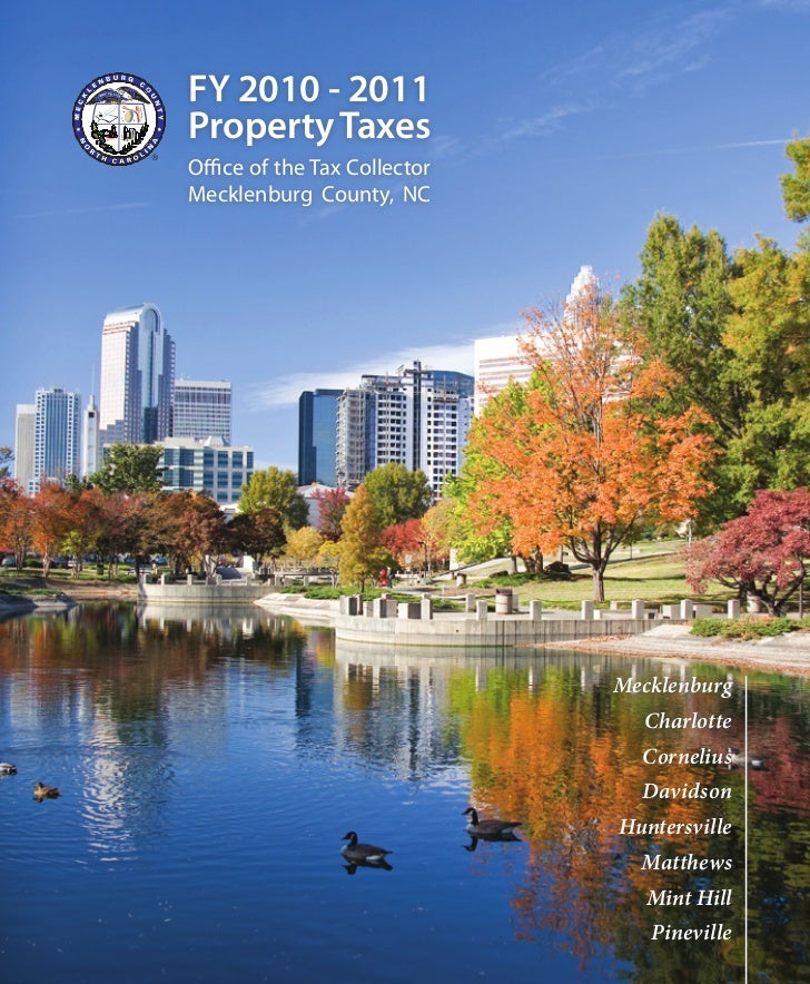 FY 2010 - 2011Property TaxesOffice of the Tax CollectorMecklenburg County, NC                              Mecklenburg    ...