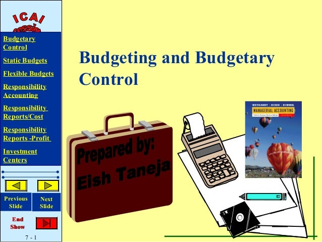 budget and budgetary control practices Tight budgetary control practices, budgetary slack, and mnc firm performance :  533 budget slack 70   understand the relationship of tight budgetary control .