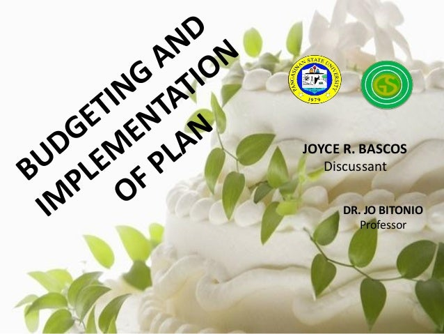 Budgeting and Implementation Plan