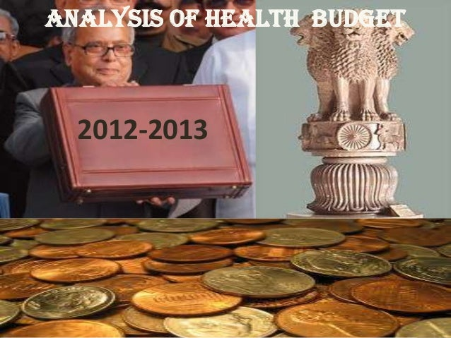 Analysis of health budget  2012-2013