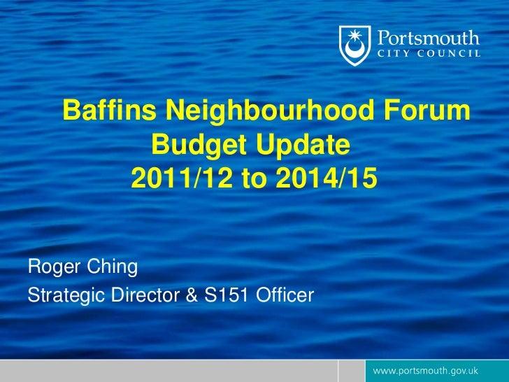 Budget presentation baffins neighbourhood forum may 2011   kb final
