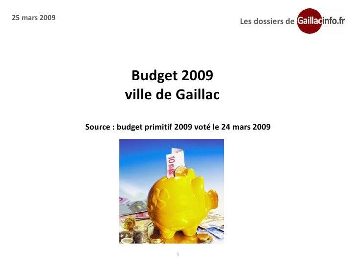 25 mars 2009                                            Les dossiers de                               Budget 2009         ...