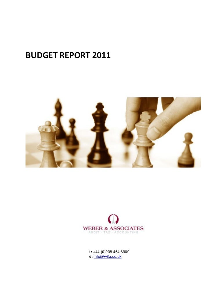 BUDGET REPORT 2011             t: +44 (0)208 464 6909             e: info@w8a.co.uk