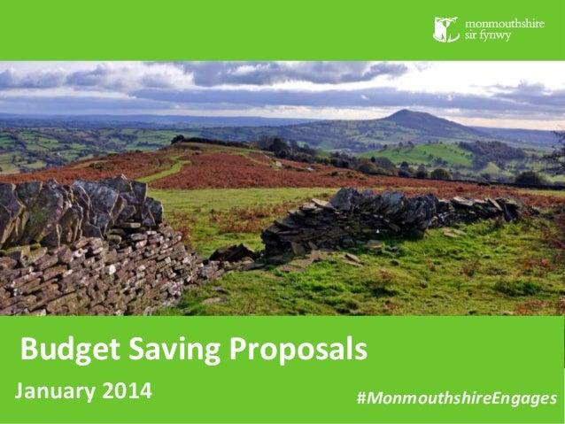 Budget Saving Proposals January 2014  #MonmouthshireEngages