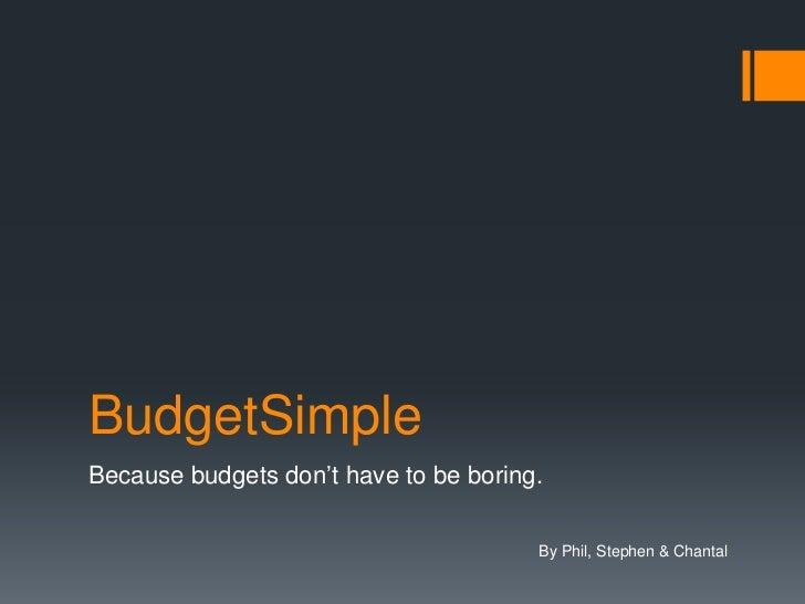 Budget simple idea pitch