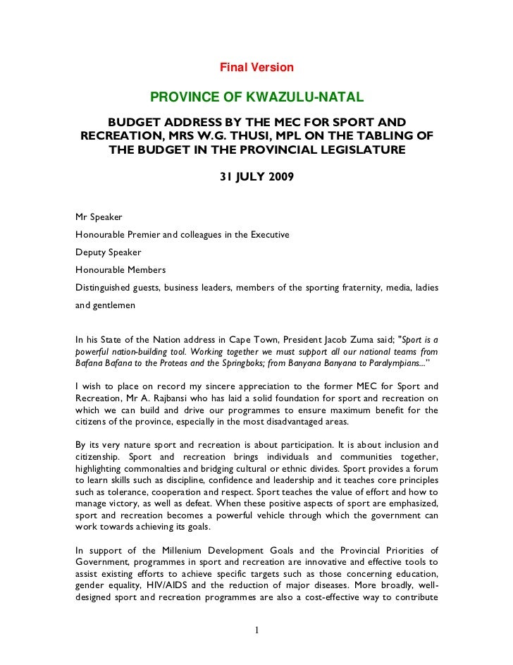 Final Version                  PROVINCE OF KWAZULU-NATAL    BUDGET ADDRESS BY THE MEC FOR SPORT AND RECREATION, MRS W.G. T...