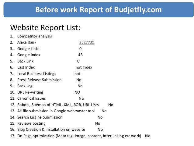 Before work Report of Budjetfly.comWebsite Report List:-1.    Competitor analysis2.    Alexa Rank                         ...