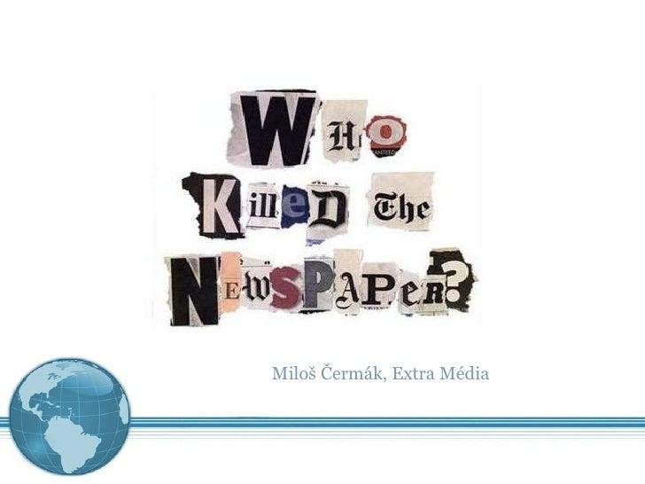 Miloš Čermák: Budoucnost médií