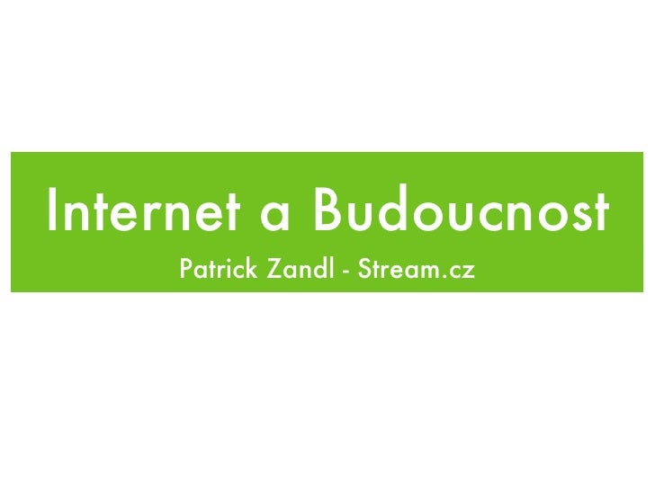 Budoucnost Internetu