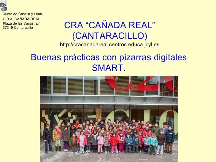 Buenas prácticas con la PDI del CRA Cañada  Real