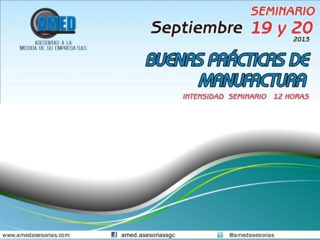 www.amedasesorias.com amed.asesoriassgc @amedasesorias