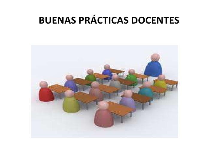 BUENAS PRÁCTICAS DOCENTES<br />
