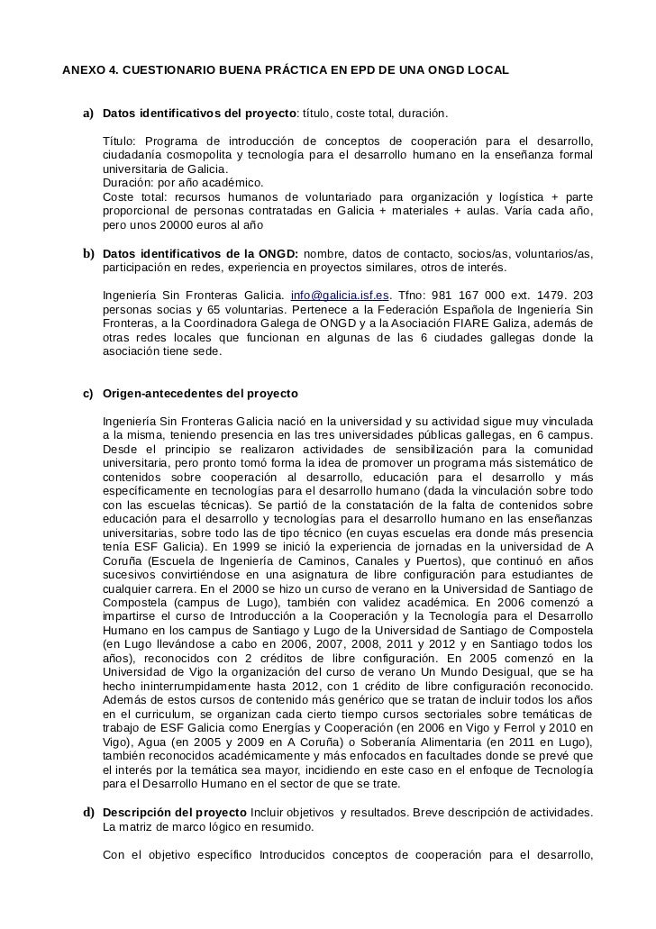 ANEXO 4. CUESTIONARIO BUENA PRÁCTICA EN EPD DE UNA ONGD LOCAL  a) Datos identificativos del proyecto: título, coste total,...