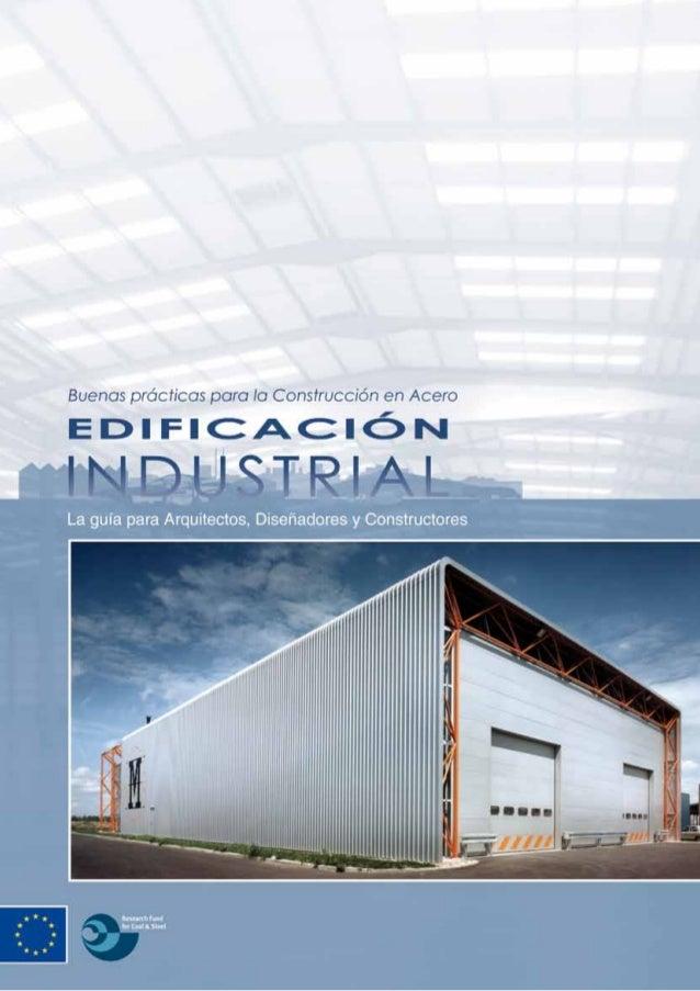 Buenas prácticas para la Construcción en Acero - Edificación Industrial