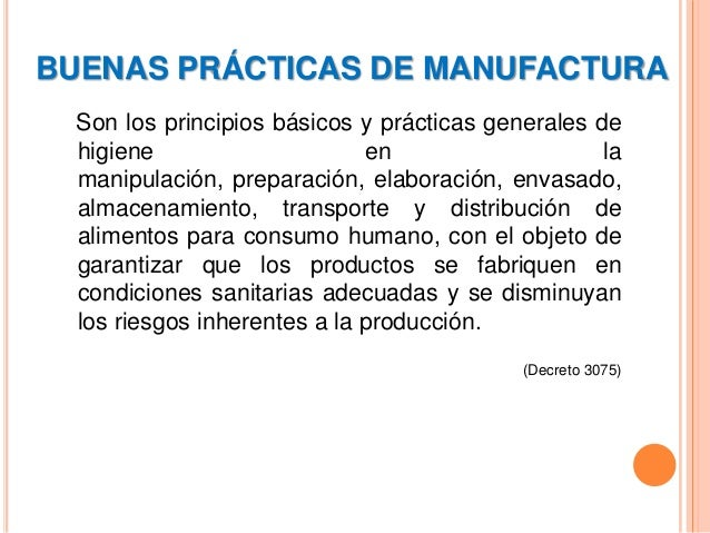 Buenas pr cticas de manufactura bpm for Manual de buenas practicas de higiene y manipulacion de alimentos