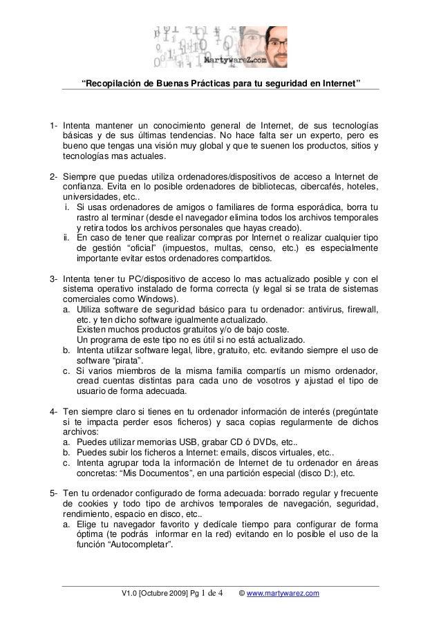 """""""Recopilación de Buenas Prácticas para tu seguridad en Internet"""" V1.0 [Octubre 2009] Pg 1 de 4 © www.martywarez.com 1- Int..."""