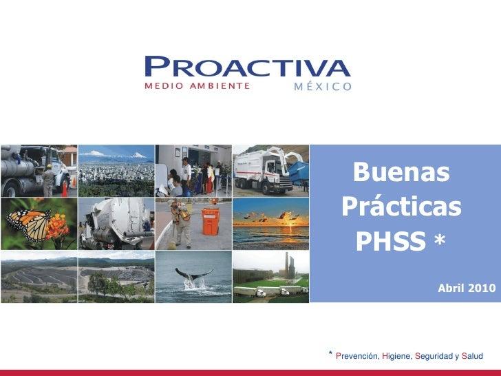 Buenas    Presentación    Prácticas       de la     PHSS *     empresa                  2009                             A...