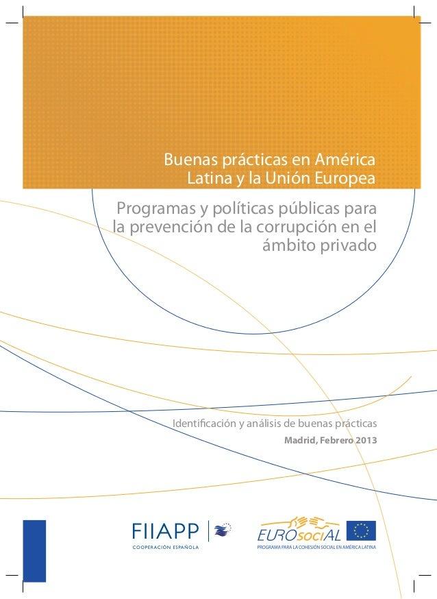 Programa y políticas públicas para la prevención de la corrupción en el ámbito privado: buenas prácticas en América Latina y en la Unión Europea