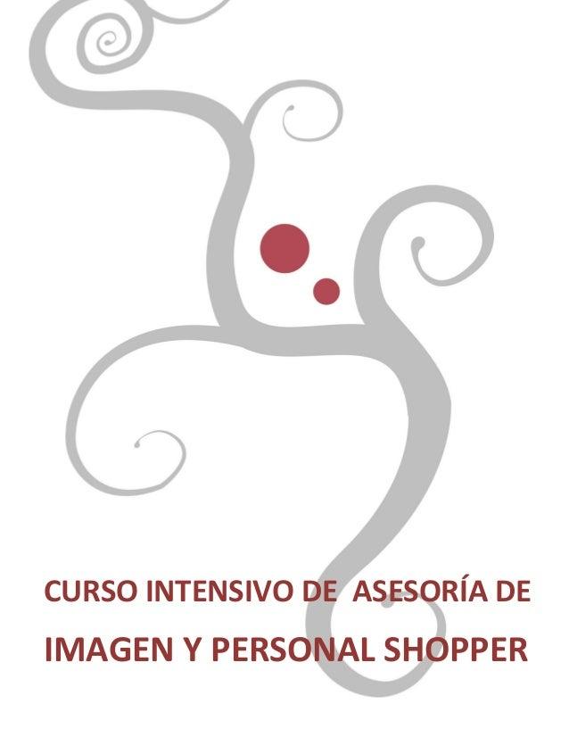 Página 1 CURSO INTENSIVO DE ASESORÍA DE IMAGEN Y PERSONAL SHOPPER