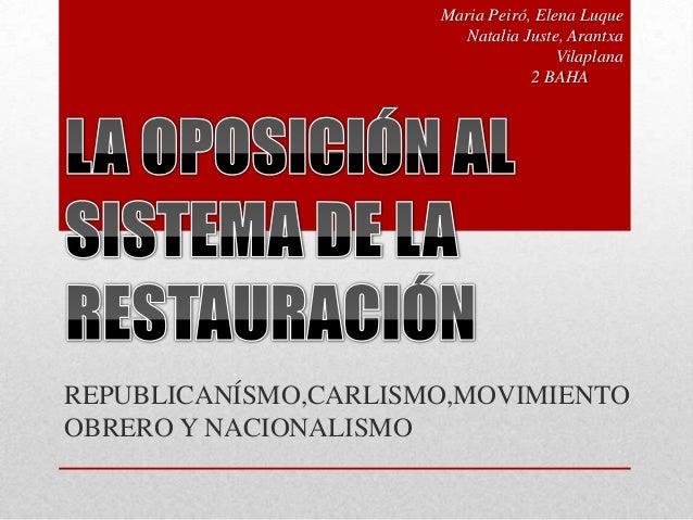 Maria Peiró, Elena Luque Natalia Juste, Arantxa Vilaplana 2 BAHA  REPUBLICANÍSMO,CARLISMO,MOVIMIENTO OBRERO Y NACIONALISMO