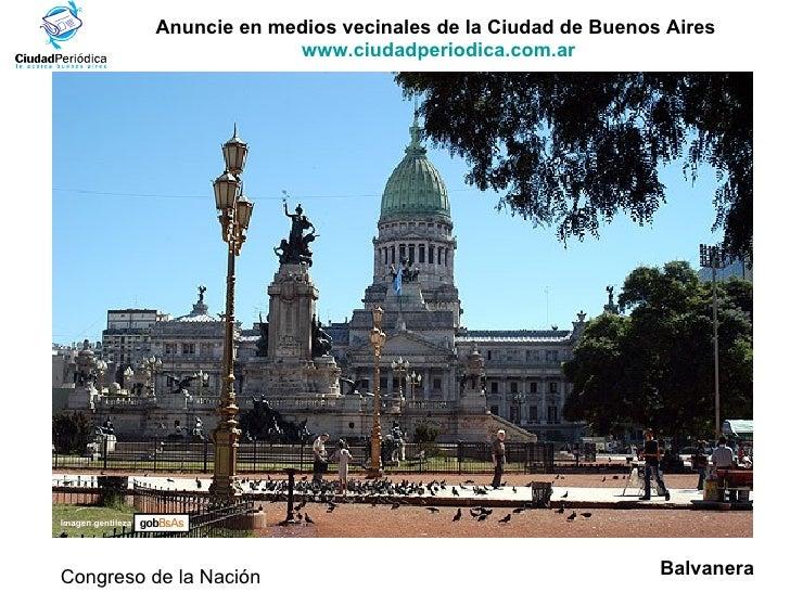Anuncie en medios vecinales de la Ciudad de Buenos Aires  www.ciudadperiodica.com.ar Imagen gentileza Congreso de la Nació...
