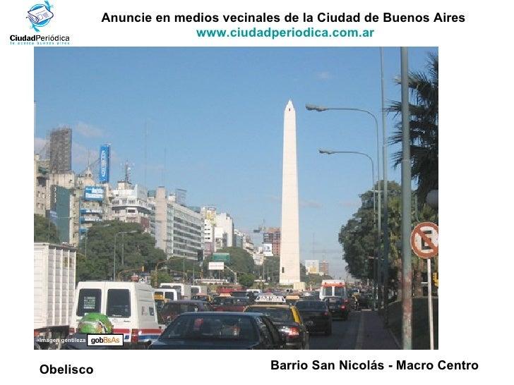 Anuncie en medios vecinales de la Ciudad de Buenos Aires  www.ciudadperiodica.com.ar Imagen gentileza Barrio San Nicolás -...