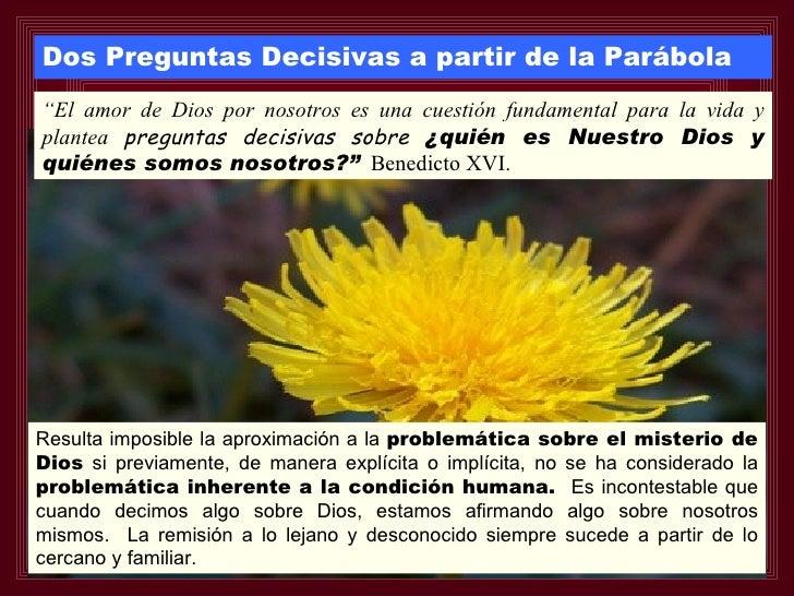 """Dos Preguntas Decisivas a partir de la Parábola """"El amor de Dios por nosotros es una cuestión fundamental para la vida y p..."""