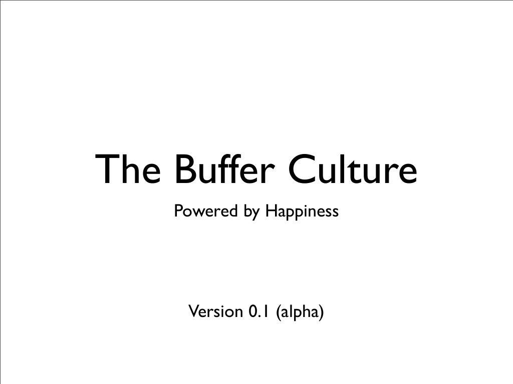 Buffer culture 0.1