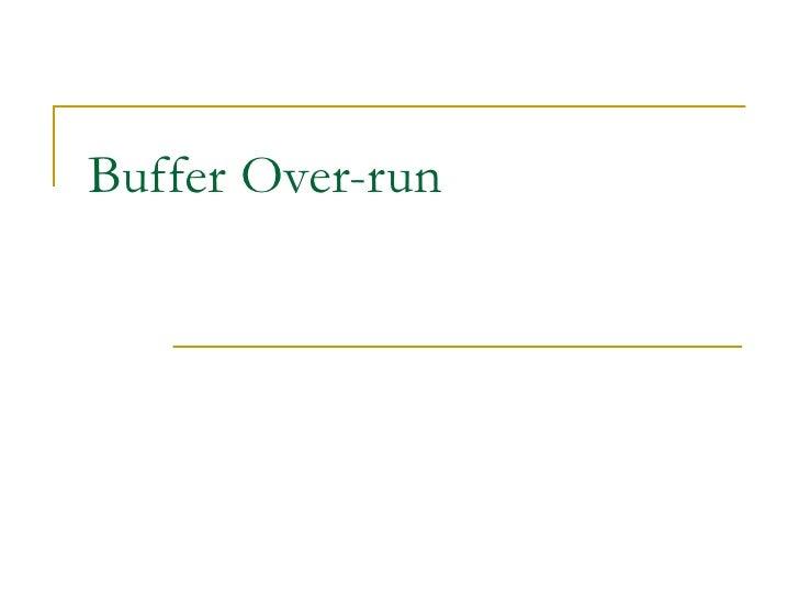 Buffer Over-run