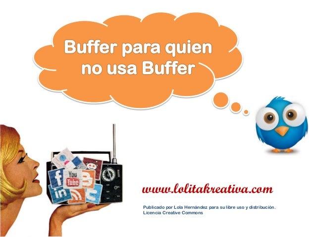 www.lolitakreativa.comPublicado por Lola Hernández para su libre uso y distribución.Licencia Creative Commons