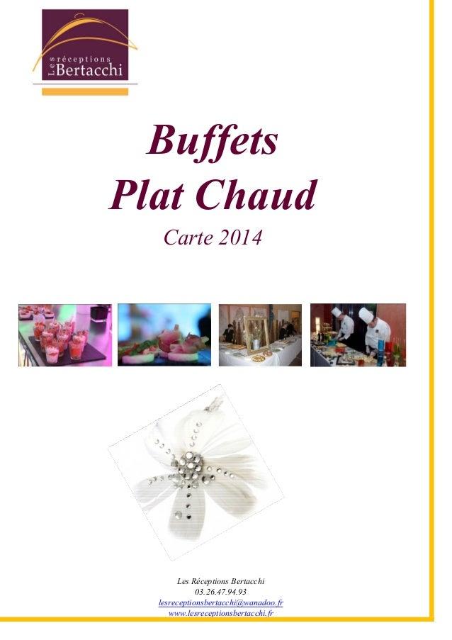 Buffets proposés par les Réceptions Bertacchi pour le 1er trimestre 2014