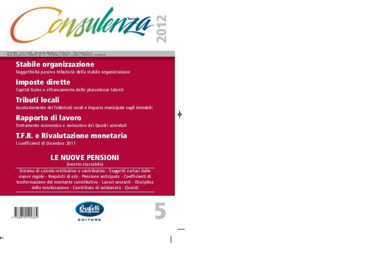 201290171205C - Anno XXXVII - Settimanale 06/02/2012 - Tariffa R.O.C. - Poste Italiane S.p.A. -Sped. abb. post. D.L. 353/2...
