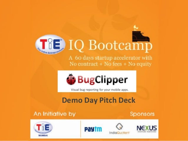 TiE-IQ Bootcamp TiE Mumbai initiative Sponsored by Nexus Venture Partners Demo Day Pitch Deck India Quotient Paytm