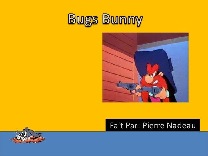 Fait Par: Pierre Nadeau
