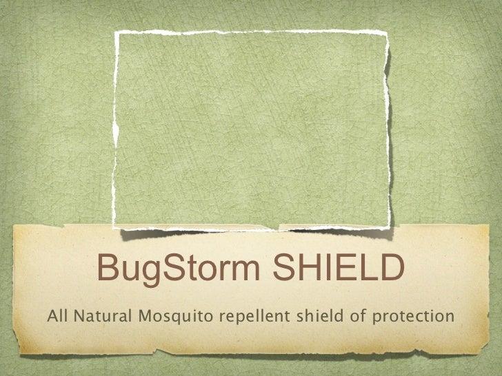Bugstorm shield presentation current 5 3-11